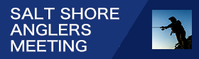 SALT SHORE ANGLERS MEETING 2018